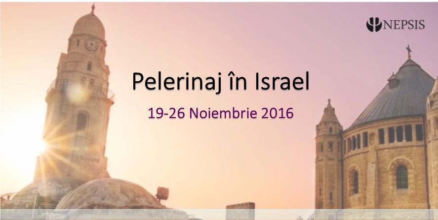 pelerinaj israel nepsis 2016